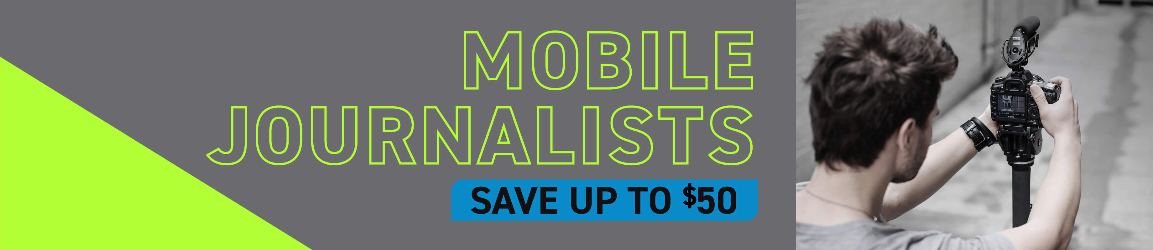 Mobile Journalists | Save up to $50